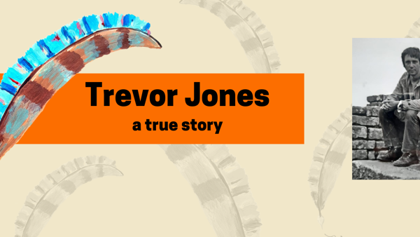 Trevor Jones a True Story - Photo of Trevor Jones