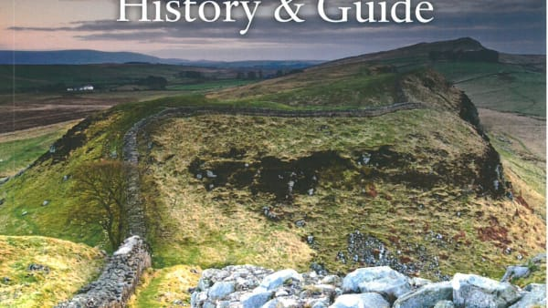 Hadrian's Wall History and Guide