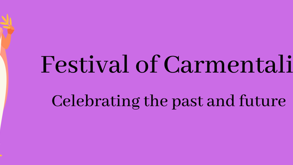 The Festival of Carmentalia - and why it was more important than it seems